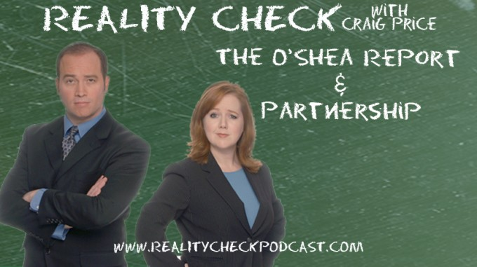 Episode 11 - The O'Shea Report - Partnership