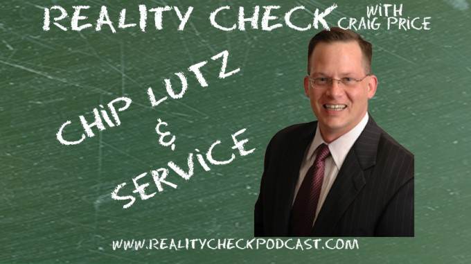 Episode 28 - Chip Lutz - Service