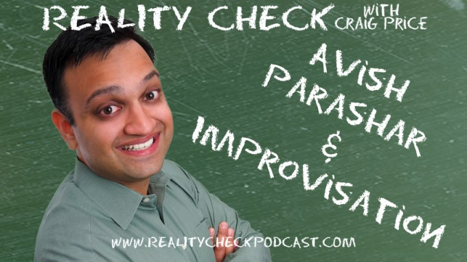 Episode 31 - Avish Parashar - Improvisation